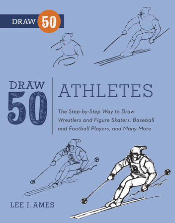 Draw 50 Athletes by Lee J. Ames