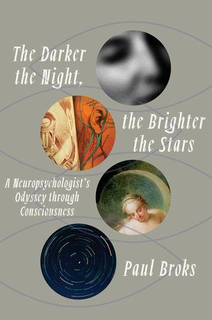 The Darker the Night, the Brighter the Stars by Paul Broks