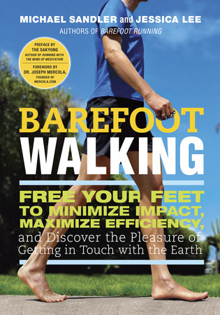 Barefoot Walking by Michael Sandler and Jessica Lee