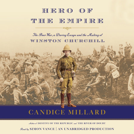 Hero of the Empire by Candice Millard