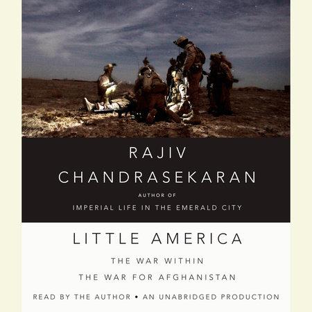 Little America by Rajiv Chandrasekaran