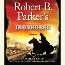 Robert B. Parker's Ironhorse Cover