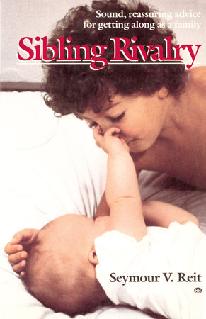 Sibling Rivalry by Bank Street Coll Of Educ