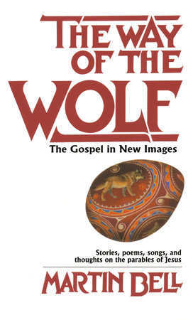 The Way of the Wolf by Martin Bell