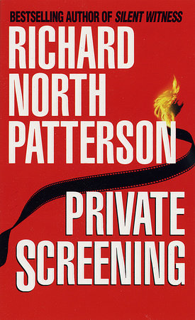 Private Screening by Richard North Patterson