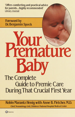 Your Premature Baby by Robin Marantz Henig