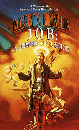 Job: Comedy of Justice by Robert A. Heinlein