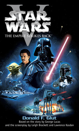 The Empire Strikes Back: Star Wars: Episode V by Donald F. Glut