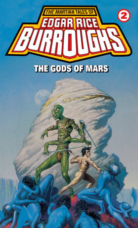 Gods of Mars by Edgar Rice Burroughs