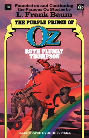 Purple Prince of Oz (The Wonderful Oz Books, No 26) by Ruth Plumly Thompson
