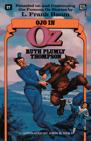 Ojo in Oz (Wonderful Oz Books, No 27) by Ruth Plumly Thompson