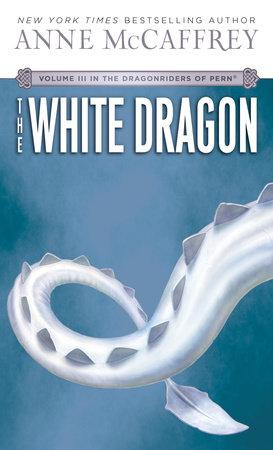The White Dragon by Anne McCaffrey
