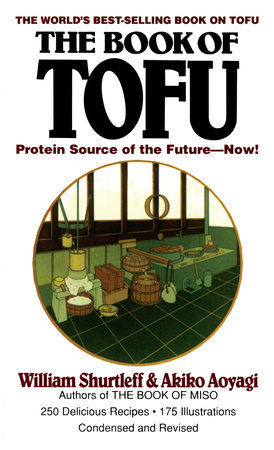 The Book of Tofu by William Shurtleff