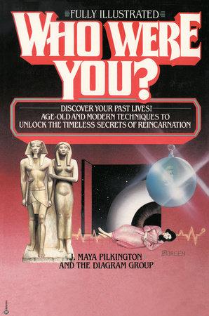 Who Were You? by J. Maya Pilkington