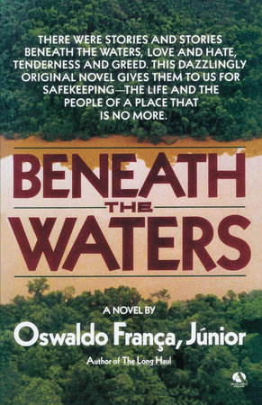 Beneath the Waters by Oswaldo Franca, Jr.