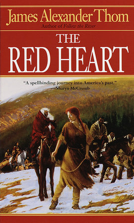 The Red Heart by James Alexander Thom