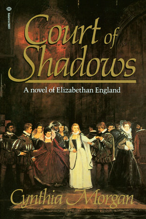 Court of Shadows by Cynthia Morgan