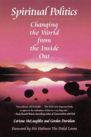 Spiritual Politics by Corinne McLaughlin