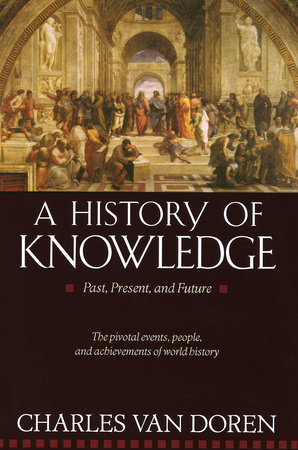 A History of Knowledge by Charles Van Doren