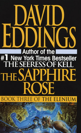 Sapphire Rose by David Eddings