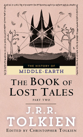 Book of Lost Tales 2 by J.R.R. Tolkien