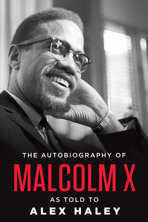 the autobiography of malcolm x by malcolm x com the autobiography of malcolm x by malcolm x