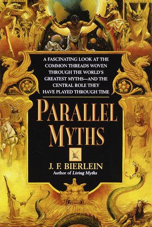Parallel Myths by J.F. Bierlein