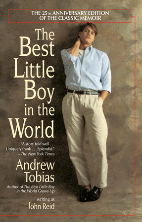 The Best Little Boy in the World by Andrew Tobias and John Reid