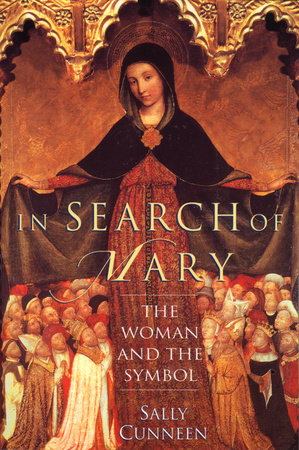 In Search of Mary by Sally Cunneen
