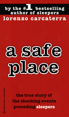 A Safe Place by Lorenzo Carcaterra