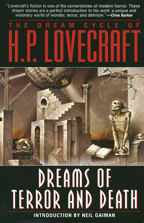 The Dream Cycle of H. P. Lovecraft: Dreams of Terror and Death by H.P. Lovecraft
