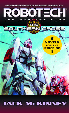 Robotech: The Masters Saga: The Southern Cross by Jack McKinney