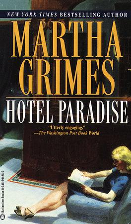 Hotel Paradise by Martha Grimes