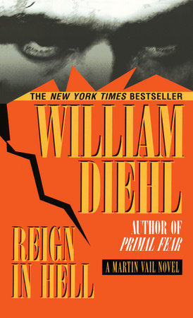 Reign in hell by william diehl penguinrandomhouse reign in hell by william diehl read an excerpt fandeluxe Image collections