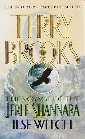 The Voyage of the Jerle Shannara: Ilse Witch by Terry Brooks