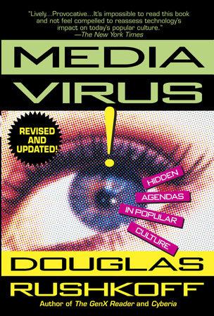 Media Virus! by Douglas Rushkoff