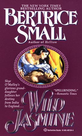 Wild Jasmine by Bertrice Small