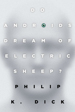 The cover of the book Do Androids Dream of Electric Sheep?