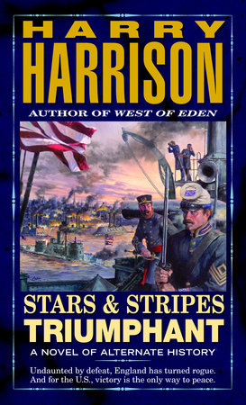 Stars and Stripes Triumphant by Harry Harrison