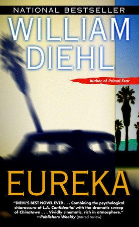 Eureka by William Diehl