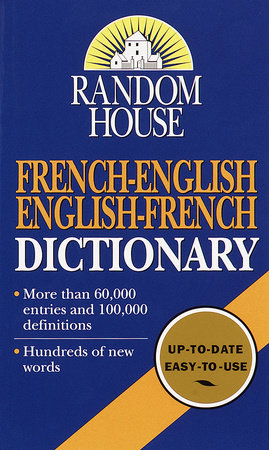 Random House French-English English-French Dictionary