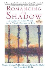 Romancing the Shadow