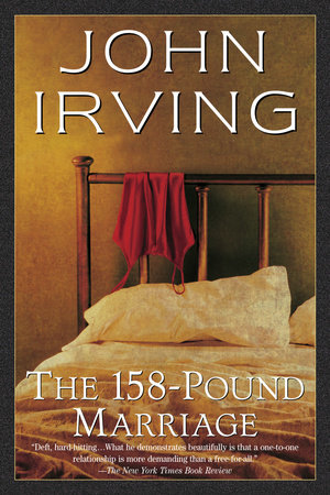 The 158-Pound Marriage by John Irving