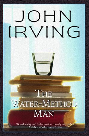 The Water-Method Man by John Irving