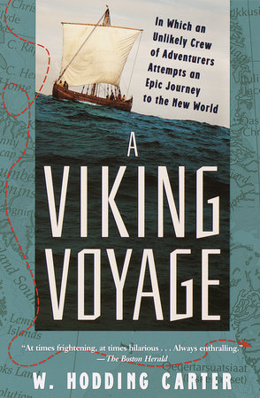 A Viking Voyage by W. Hodding Carter