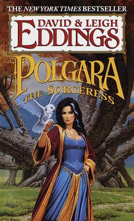 Polgara the Sorceress by Leigh Eddings