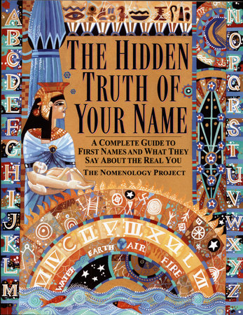 The Hidden Truth of Your Name by Nomenology Project