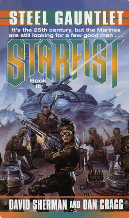 Starfist: Steel Gauntlet by David Sherman and Dan Cragg