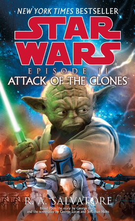 Star Wars: Episode II: Attack of the Clones by R.A. Salvatore