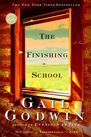 The Finishing School by Gail Godwin